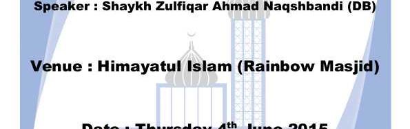 Lecture programme by Shayk Zulfiqar Ahmad Naqshbandi (DB)
